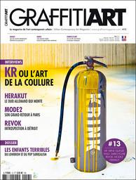 Graffiti Art Magazine : le magazine de l'art contemporain urbain | Lefranc, Jean-Martial. Directeur de publication