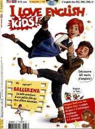 I love english for kids : l'anglais des CE2, CM1, CM2, 6ème   Sanerot, Georges. Directeur de publication