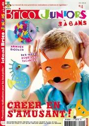Ideal Brico Junior : le manuel des loisirs créatifs pour enfants à partir de 5 ans avec planche à patrons | Wickersheimer, Christiane S.. Directeur de publication