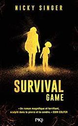 Survival Game : Livre numérique / Nicky Singer |