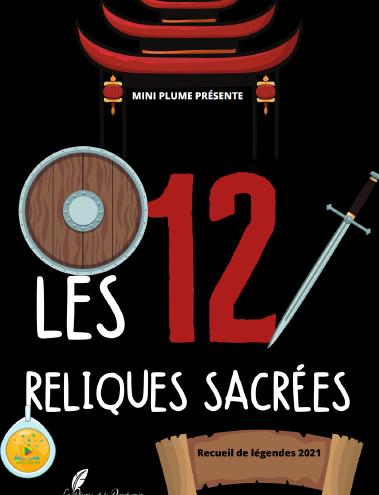 LES 12 RELIQUES SACRÉES, par La Plume et le Parchemin |